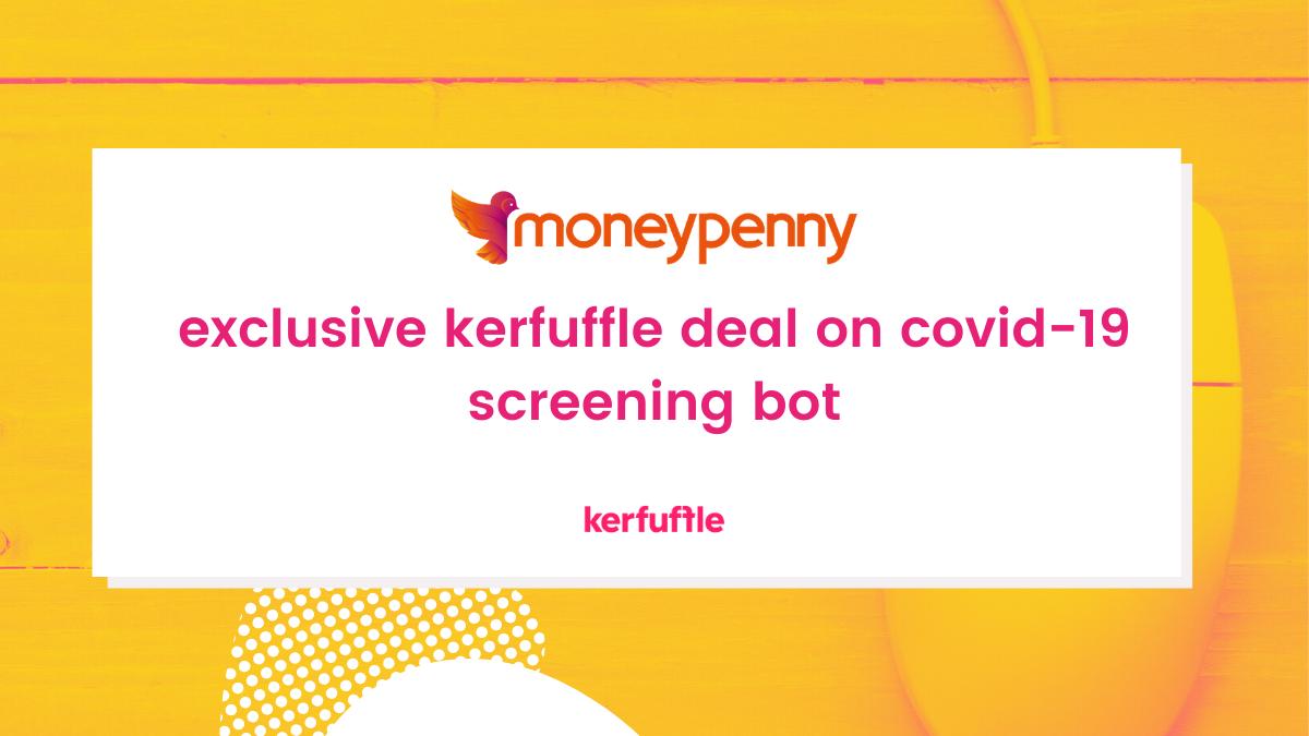 Exclusive Kerfuffle Deal On Covid 19 Screening Bot Kerfuffle